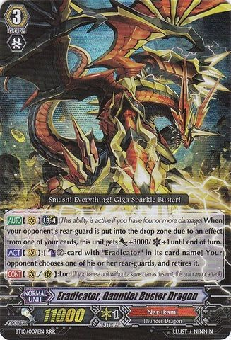 Eradicator, Gauntlet Buster Dragon BT10/007EN RRR