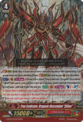 "True Eradicator, Dragonic Descendant ""Zillion"" G-BT09/007EN RRR"