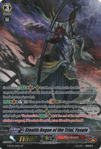 Stealth Rogue of the Trial, Yasuie G-BT10/S11EN SP