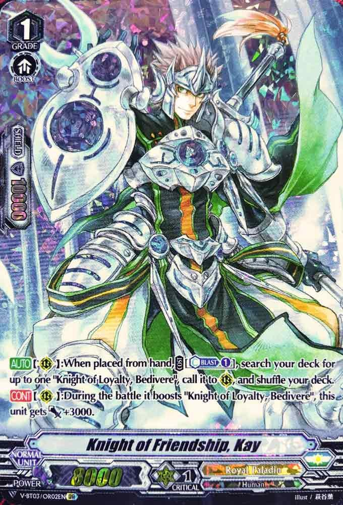 Knight of Friendship, Kay V-BT03/OR02EN OR