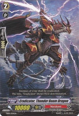 Eradicator, Thunder Boom Dragon TD09/004EN