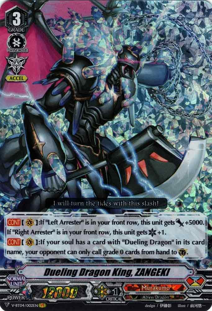 Dueling Dragon King, ZANGEKI V-BT04/002EN VR