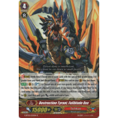 Destruction Tyrant, Fullblade Rex G-BT10/030EN R